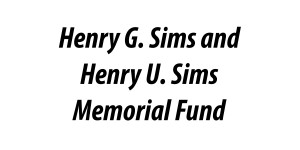 Henry G. Sims and Henry U. Sims Memorial Fund